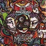 Nuevo Mesias by Flor De Loto