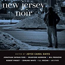 New Jersey Noir (       UNABRIDGED) by Joyce Carol Oates Narrated by Robin Miles, Kevin T. Collins, Kevin Free, Scott Aiello, Jennifer Van Dyck