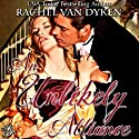 An Unlikely Alliance (       UNABRIDGED) by Rachel Van Dyken Narrated by Ax Norman