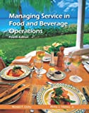 Managing Service in Food and Beverage Operations with Answer Sheet (EI) (4th Edition)