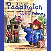 Paddington at the Palace   Michael Bond