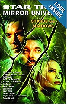 Star Trek: Mirror Universe: Shards and Shadows by Margaret Clarke and Marco Palmieri