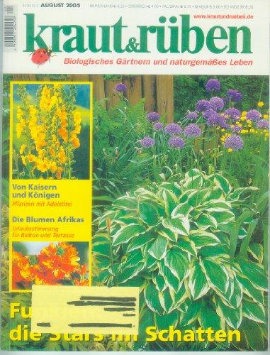 kraut-ruben-biologisches-gartnern-und-naturgemasses-leben-august-2005