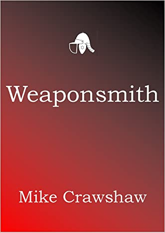 Weaponsmith (Weaponsmith Chronicles Book 1)