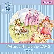 Rosalie und Hanno im Schloss (Sterntaler Hörgeschichten) | Katja Ruhl