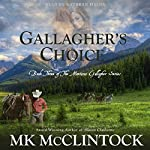 Gallagher's Choice: Gallagher Series, Book 3 | MK McClintock