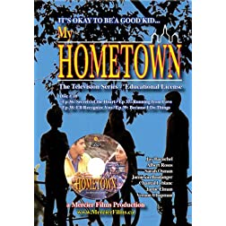 My Hometown - Disc 10 (Schools, Libraries, small groups license: non-profit)