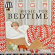 Music For Bedtime by The Gift of Music