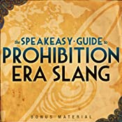 Boardwalk Empire Free Bonus Material: The Speakeasy Guide to Prohibition Era Slang  Extended Edition | [Kevin C. Fitzpatrick]