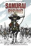Samurai Rising: The Epic Life of Mina...