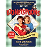 Looneyspoons: Low-fat Food Made Fun!by Janet Podleski