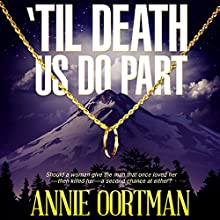 'Til Death Us Do Part Audiobook by Annie Oortman Narrated by Roberto Scarlato