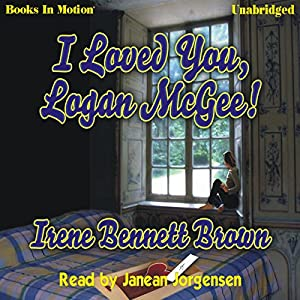 I Loved You, Logan McGee Audiobook