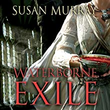 Waterborne Exile: Waterborne Blade (       UNABRIDGED) by Susan Murray Narrated by Danielle Winter