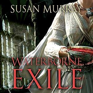 Waterborne Exile Audiobook