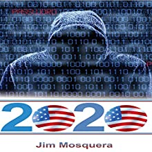 2020: Chandler Scott, Book 1 Audiobook by Jim Mosquera Narrated by Jim Mosquera