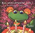 Lulu Vroumette : Bon anniversaire Lulu !