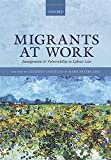 img - for Migrants at Work: Immigration and Vulnerability in Labour Law book / textbook / text book