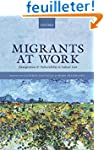 Migrants at Work: Immigration and Vul...