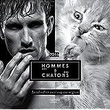 Calendrier des hommes et des chatons 2016: Le calendrier aussi sexy que mignon