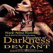 Deviant: Daughter of Darkness, Book 2 | Kristen Middleton, K.L. Middleton