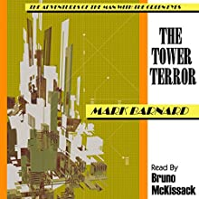 The Tower Terror: The Man with the Green Eyes, Book 6 (       UNABRIDGED) by Mark Barnard Narrated by Bruno McKissack