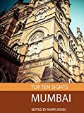 Top Ten Sights: Mumbai