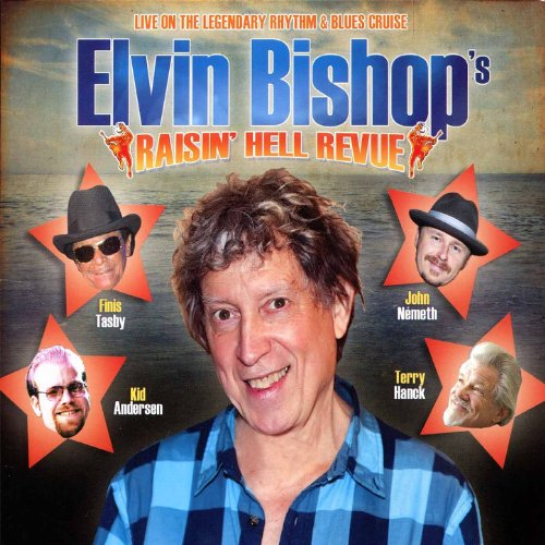 Elvin Bishop-Raisin Hell Revue-CD-FLAC-2011-FORSAKEN Download
