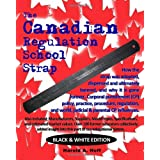 The Canadian Regulation School Strap: Black & White Editionby MR Harold a. Hoff