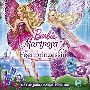 Barbie - Mariposa und die Feenprinzessin Hörspiel