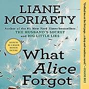 What Alice Forgot | [Liane Moriarty]