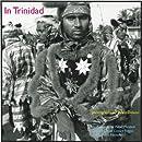 In Trinidad: Photographs by Pablo Delano