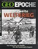 GEO Epoche Der 2. Weltkrieg Teil 1. 1939-1942