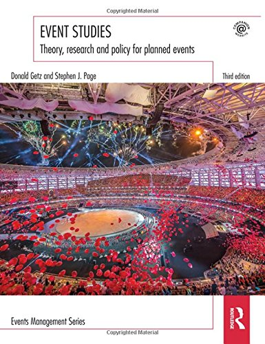 Event Studies: Theory, research and policy for planned events (Events Management)