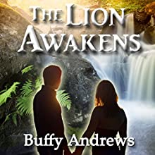The Lion Awakens Audiobook by Buffy Andrews Narrated by Rich McVicar