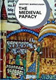 The Medieval Papacy (Library of World Civilization) (0393951006) by Barraclough, Geoffrey