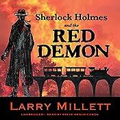 Sherlock Holmes and the Red Demon: A Minnesota Mystery: Sherlock Holmes & Shadwell, Book 1 | Larry Millett