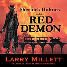 Sherlock Holmes and the Red Demon: A Minnesota Mystery: Sherlock Holmes & Shadwell, Book 1 Audiobook by Larry Millett Narrated by Steve Hendrickson
