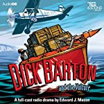 Dick Barton and the Vulture | Edward J. Mason