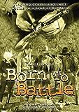 echange, troc Born to Battle [Import USA Zone 1]