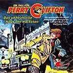 Das unheimliche Haus von Hackston (Perry Clifton 4)   Wolfgang Ecke