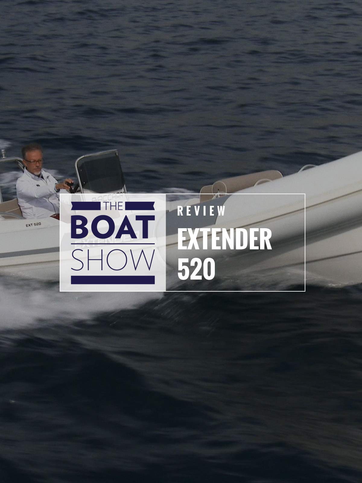 Review: Extender 520 - The Boat Show on Amazon Prime Instant Video UK