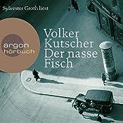 Der nasse Fisch | Volker Kutscher