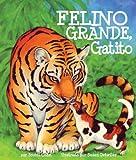 img - for Felino grande, gatito (Spanish Edition) book / textbook / text book