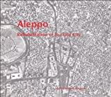 img - for Aleppo: Rehabilitation of the Old City (Graduate School of Design Green Prize) book / textbook / text book