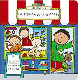 La tienda de animales / Pet Shop (Mi Barrio / Happy Street) (Spanish