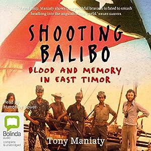 Shooting Balibo Audiobook