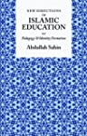 New Directions in Islamic Education:...