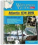 Waterway Guide Atlantic ICW 2015 (Waterway Guide. Intracoastal Waterway Edition)