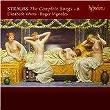Richard Strauss: Sämtliche Lieder, Vol.6 - Elizabeth Watts